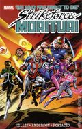Strikeforce Morituri TPB (2012 Marvel) We Who About to Die 1-1ST