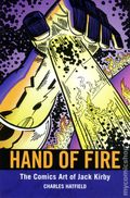 Hand of Fire The Comics Art of Jack Kirby SC (2011) 1-1ST
