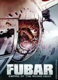 Fubar Empire of the Rising Dead GN (2011 Alterna Comics) 1-1ST