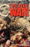 Zombies vs. Robots Anthology: This Means War SC (2012 IDW Novel) 1-1ST
