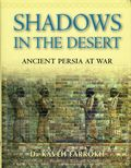 Shadows in the Desert HC (2007 Osprey) Ancient Persia at War 1-1ST