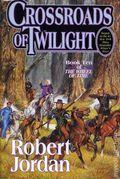 Crossroads of Twilight HC (2003 Tor) A Wheel of Time Novel 1B-1ST
