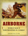 Airborne World War II Paratroopers in Combat HC (2007 Osprey) 1-1ST