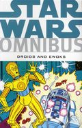 Star Wars Omnibus Droids and Ewoks TPB (2012 Dark Horse) 1-1ST