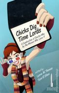 Chicks Dig Time Lords SC (2012) A Celebration of Doctor Who by the Women Who Love It 1-1ST