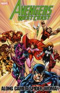 Avengers West Coast Along Came a Spider-Woman TPB (2012 Marvel) 1-1ST