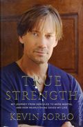 True Strength HC (2011) My Journey from Hercules to Mere Mortal and How Nearly Dying Saved My Life 1-1ST