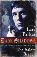 Dark Shadows The Salem Branch SC (2012 Novel) 1-1ST