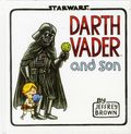Star Wars Darth Vader and Son HC (2012 Chronicle Books) 1-1ST