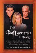 Buffyverse Catalog 1992-2010 SC (2011 McFarland) 1-1ST