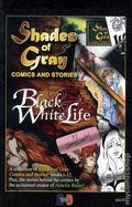 Shades of Gray Comics and Stories TPB (2006 Century Comics) Black and White Life 1-1ST