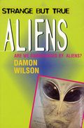Strange But True Aliens Are We Surrounded by Aliens? SC (1997) 1-1ST