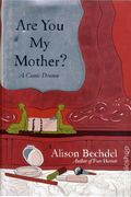 Are You My Mother? A Comic Drama HC (2012 Houghton Mifflin) 1-1ST