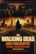 Walking Dead and Philosophy SC (2012 Open Court) Zombie Apocalypse Now 1-1ST