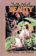 Savage Beauty HC (2012 Moonstone) 1-1ST