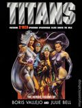 Titans The Heroic Visions of Boris Vallejo and Julie Bell HC (2000 Thunder's Mouth Press) 1-REP