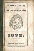 Broad Grins or Fun For The New Year 1832 (Arthur Ainsworth 1832) 1832