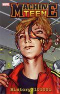 Machine Teen History 101001 TPB (2012 Marvel) 1-1ST
