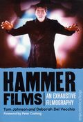 Hammer Films: An Exclusive Filmography SC (2012 McFarland) 1-1ST