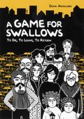 Game for Swallows: To Die, to Leave, to Return GN (2012 Lerner) 1-1ST