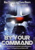 By Your Command: The Unofficial and Unauthorized Guide to Battlestar Galactica SC (2012) 1-1ST