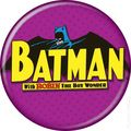 Batman Logo Button (2012 Ata-Boy) ITEM#82064