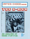 Critics Choice Magazine: The X-Men SC (1987 Psi Fi Press) 1-1ST