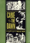 Came the Dawn and Other Stories HC (2012 Fantagraphics) By Wally Wood 1-1ST