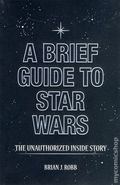 Brief Guide to Star Wars SC (2012 Running Press) 1-1ST