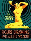 Figure Drawing For All It's Worth HC (2011 Titan Books) By Andrew Loomis 1-1ST