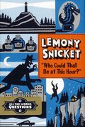 All the Wrong Questions HC (2012 LB&C) By Lemony Snicket 1-1ST