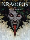 Krampus The Yule Lord HC (2012 HarperCollins) An Illustrated Novel 1-1ST