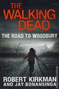 Walking Dead The Road to Woodbury HC (2012 Novel) 1-1ST