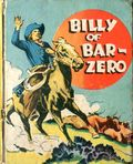 Billy of Bar-Zero (1940 Saalfield BLB) 1178