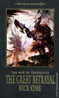 Warhammer The War of Vengeance The Great Betrayal PB (2012 A Time of Legends Novel) 1-1ST