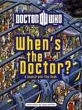 Doctor Who When's the Doctor HC (2012 BBC) 1-1ST