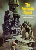 Fantastic Planet HC (1980 Galactic Encounters) A World of Magic and Mystery 1-1ST