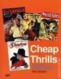 Cheap Thrills SC (2007 Hermes) The Amazing! Thrilling! Astonishing! History of Pulp Fiction 1-1ST
