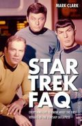 Star Trek FAQ Everything Left to Know About the First Voyages of the Starship Enterprise SC (2012) 1-1ST