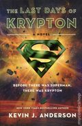 Last Days of Krypton SC (2012 A Superman Novel) 1-1ST