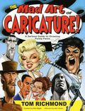 Mad Art of Caricature: A Serious Guide to Drawing Funny Face SC (2012) 1-1ST