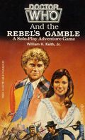Doctor Who and the Rebel's Gamble PB (1986 FASA) A Science Fiction Game Book 1-1ST