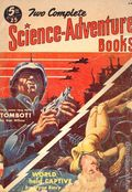 Two Complete Science-Adventure Books (1950-1954 Wings Publishing) Pulp 11