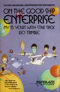 On the Good Ship Enterprise My 15 Years With Star Trek SC (1982) 1-1ST