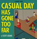 Casual Day Has Gone Too Far SC (1997 Andrews McMeel) A Dilbert Book 1-1ST