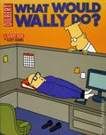 What Would Wally Do SC (2006 Andrews McMeel) A Dilbert Book 1-1ST