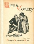 Life's Comedy (1897 CHARLES SCRIBNER'S SONS) 1898