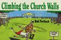 Climbing the Church Walls SC (1991) 1-REP