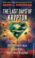 Last Days of Krypton PB (2008 HarperCollins) A Superman Novel 1-1ST