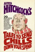 Alfred Hitchcock's Tales to Send Chills Down Your Spine HC (1979 Book Club Eition) 1-1ST